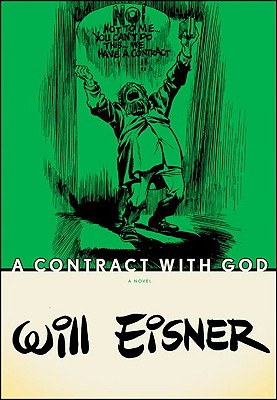 A Contract With God By Eisner, Will