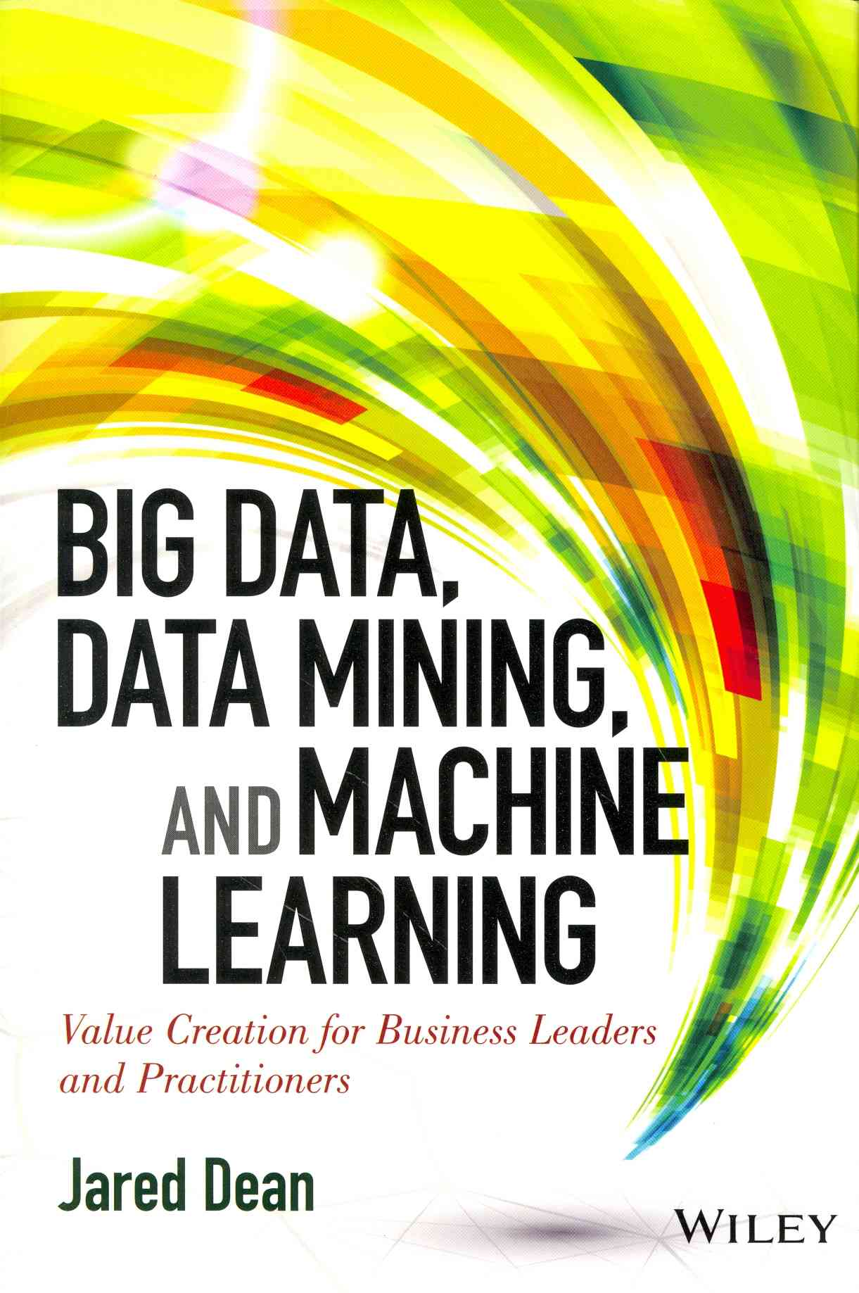 High Performance Data Mining and Big Data Analytics By Dean, Jared/ Hassibi, Khosrow