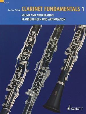 Clarinet Fundamentals By Wehle, Reiner